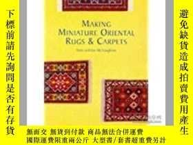 二手書博民逛書店Making罕見Miniature Oriental Rugs