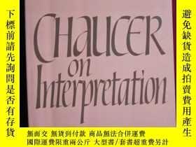二手書博民逛書店Chaucer罕見on Interpretation(英語原版