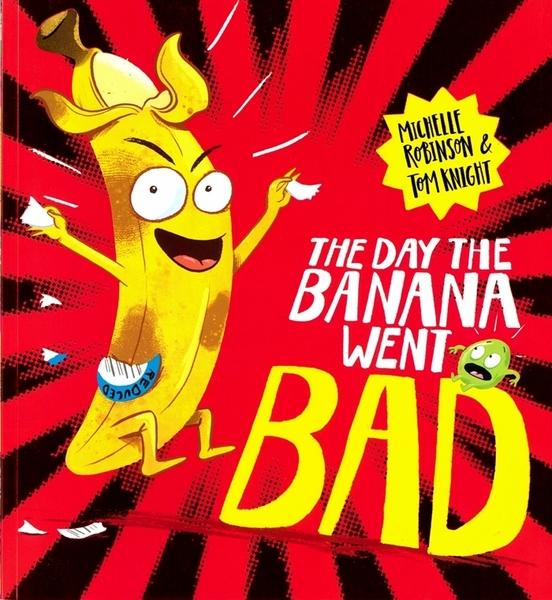 【英國繪本】THE DAY THE BANANA WENT BAD /英文繪本《主題: 幽默.自我認同.品格教育》