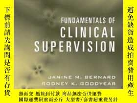 二手書博民逛書店Fundamentals罕見Of Clinical Supervision (3rd Edition)-臨床督導基