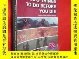 二手書博民逛書店100罕見Things to Do Before You Die