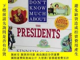 二手書博民逛書店Don t罕見Know Much About the Presi