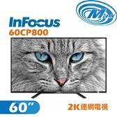 《麥士音響》 InFocus富可視 60吋 2K電視 60CP800