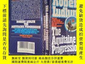 二手書博民逛書店the罕見aquitaine progression(詳見圖)Y