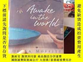 二手書博民逛書店Awake罕見in the WorldY15389 Moffit