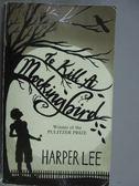 【書寶二手書T5/原文小說_KKT】To Kill a Mockingbird_Harper Lee
