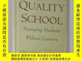 二手書博民逛書店【英文原版書】罕見The Quality School [ Wi
