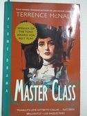 【書寶二手書T3/原文小說_BSR】Master Class_McNally, Terrence
