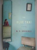 【書寶二手書T9/原文小說_HCF】Blue Taxi_Koenings, N. S.