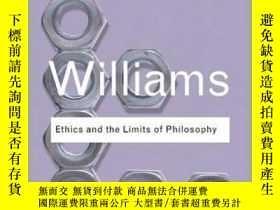 二手書博民逛書店[英文]《倫理學與哲學的限度》Ethics罕見and the Limits of PhilosophyY169