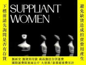 二手書博民逛書店Suppliant罕見Women (greek Tragedy In New Translations)Y36