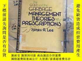 二手書博民逛書店The罕見Gold and the Garbage in Man
