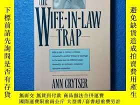 二手書博民逛書店The罕見Wife-In-Law Trap 婆媳關系的陷阱Y261601 Ann Crytser Pocket
