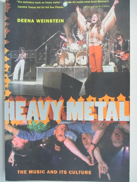 【書寶二手書T9/音樂_I52】Heavy Metal: The Music and Its Culture_Weinstein, Deena