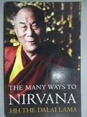 【書寶二手書T5/宗教_GPQ】The Many Ways to Nirvana_Dalai Lama XIV Bsta