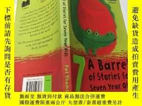 二手書博民逛書店a罕見barrel of stories for seven year olds:七歲孩子的故事Y200392