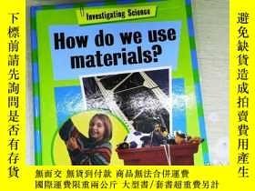 二手書博民逛書店how罕見do we use materialsY253683 . .