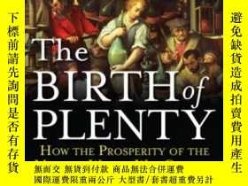 二手書博民逛書店The罕見Birth Of Plenty: How The Pr
