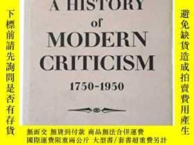 二手書博民逛書店A罕見History Of Modern Criticism 1750-1950Y256260 Rene We