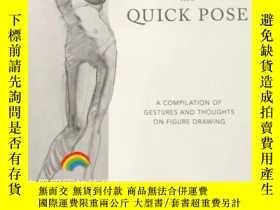 二手書博民逛書店英文原版The罕見Quick Pose 人物動態姿勢素描技法Y331463