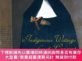 二手書博民逛書店Indigenous罕見Writings From The ConventY255174 Diaz, Moni