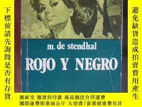 二手書博民逛書店ROJO罕見Y NEGRO [紅與黑 ] 西班牙語版Y14681