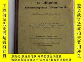 二手書博民逛書店VIII.colloquium罕見spectroscopicum