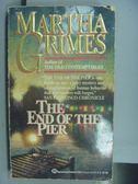 【書寶二手書T2/原文小說_NBV】The End of the Pier_Martha Grimes