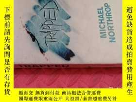 二手書博民逛書店【英文原版】Trapped(罕見如圖)Y25633 Michael Northrop Atom 出版2011