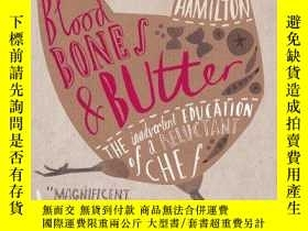 二手書博民逛書店Blood,罕見Bones And ButterY256260 Hamilton, Gabrielle Cha