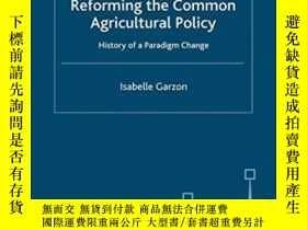 二手書博民逛書店Reforming罕見The Common Agricultural PolicyY364682 Garzon