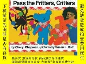 二手書博民逛書店Pass罕見the Fritters, CrittersY362136 Cheryl Chapman Alad