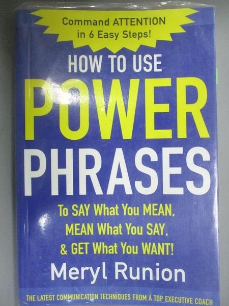 【書寶二手書T1/語言學習_XGA】How to Use Power Phrases to..._Runion, Meryl
