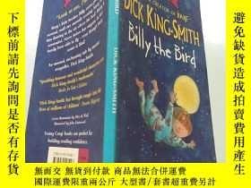 二手書博民逛書店dick罕見king smith billy the bird:迪克國王史密斯鳥比利Y200392