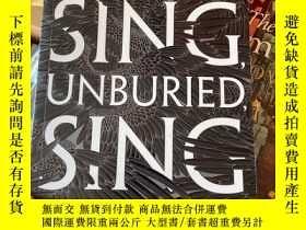 二手書博民逛書店JESMYN罕見WARD SING UNBURIEDY204445 JESMYN WARD SING UNBU