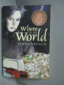 【書寶二手書T7/原文小說_NMF】Where in the World_Simon French