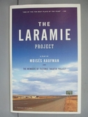 【書寶二手書T7/原文小說_IGI】The Laramie Project_Moises Kaufman
