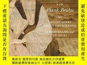 二手書博民逛書店Plum罕見Shadows And Plank BridgeY256260 Xiang Mao Columbi