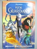 【書寶二手書T9/少年童書_GTU】Rise of the Guardians: Junior Novelization_Deutsch, Stacia (ADP)