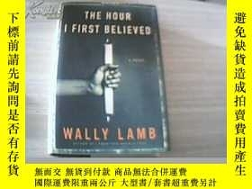 二手書博民逛書店The罕見Hour I First Believed【英文原版,