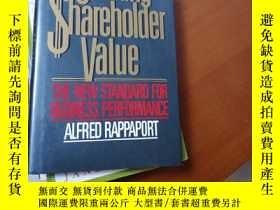 二手書博民逛書店Creating罕見Shareholder ValueY267886 ISBN:9780029257203