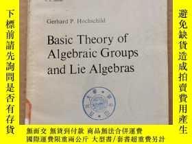 二手書博民逛書店basic罕見theory of algebraic groups and lie algebras(P776)奇