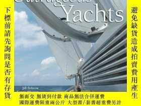 二手書博民逛書店Outrageous罕見Yachts-無恥的遊艇Y443421 Jill Bobrow Hard...