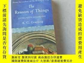 二手書博民逛書店The罕見Reason Of Things: Living With PhilosophyY447092 W.