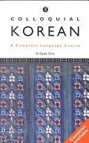 二手書博民逛書店 《Colloquial Korean: A Complete Language Course》 R2Y ISBN:0415108047│Psychology Press