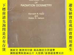 二手書博民逛書店concepts罕見of radiation dosimetry(P2120)Y173412