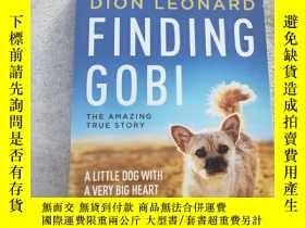 二手書博民逛書店Finding罕見Gobi:A Little Dog with