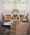 二手書博民逛書店 《Pottery Barn Dining Spaces》 R2Y ISBN:0848727630│KathleenAntonson