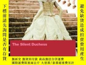 二手書博民逛書店The罕見Silent Duchess-沈默的公爵夫人Y436638 Dacia Maraini The Fe