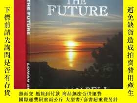 二手書博民逛書店Facing罕見the Future ( 16開 ) 【詳見圖